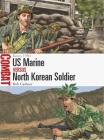 US Marine vs North Korean Soldier: Korea 1950 (Combat) Cover Image