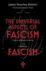 The Universal Aspects of Fascism & Fascism Cover Image