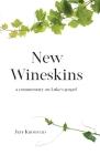 New Wineskins: A commentary on Luke's gospel Cover Image