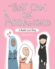That Can Be Arranged: A Muslim Love Story Cover Image