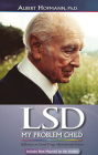 LSD My Problem Child (4th Edition): Reflections on Sacred Drugs, Mysticism and Science Cover Image