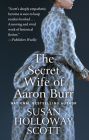 The Secret Wife of Aaron Burr Cover Image