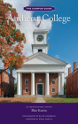 Amherst College: An Architectural Tour (The Campus Guides) Cover Image