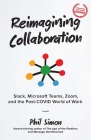Reimagining Collaboration: Slack, Microsoft Teams, Zoom, and the Post-COVID World of Work Cover Image