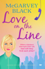 Love on the Line: A Laugh-Out-Loud Romantic Comedy Cover Image