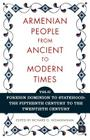 The Armenian People from Ancient to Modern Times: Volume I: The Dynastic Periods: From Antiquity to the Fourteenth Century Cover Image