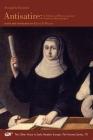 Arcangela Tarabotti: Antisatire: In Defense of Women, against Francesco Buoninsegni (Medieval and Renaissance Texts and Studies #564) Cover Image