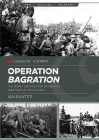 Operation Bagration: The Soviet Destruction of German Army Group Center, 1944 (Casemate Illustrated) Cover Image