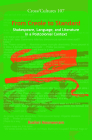 From Creole to Standard: Shakespeare, Language, and Literature in a Postcolonial Context Cover Image