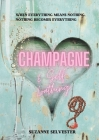 Champagne and Self-Loathing Cover Image