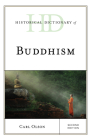 Historical Dictionary of Buddhism, Second Edition (Historical Dictionaries of Religions) Cover Image