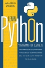 Learn Python Programming for Beginners: a beginner's guide comprehending python. Develop your programming skills and learn all the tricks with this cr Cover Image