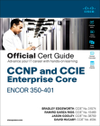 CCNP and CCIE Enterprise Core Encor 350-401 Official Cert Guide Cover Image