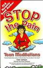 Stop the Pain: Teen Meditations Cover Image