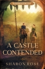 A Castle Contended: Castle in the Wilde - Novel 2 Cover Image