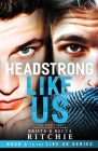 Headstrong Like Us Cover Image