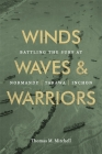 Winds, Waves, and Warriors: Battling the Surf at Normandy, Tarawa, and Inchon Cover Image