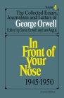 The Collected Essays, Journalism And Letters Of George Orwell, Vol. 4, 1945-1950 Cover Image
