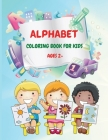 Alphabet: Fun ABC Coloring Book for Toddles and Kindergarten Cover Image