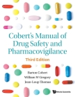 Cobert's Manual of Drug Safety and Pharmacovigilance (Third Edition) Cover Image