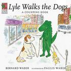 Lyle, Lyle Crocodile: Lyle Walks the Dogs Cover Image