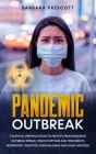 Pandemic Outbreak: A Survival Prepping Guide to Protect from Pandemic Outbreak Spread. Virus Symptoms and Treatments: Respiratory Infecti Cover Image