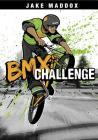 BMX Challenge (Jake Maddox) Cover Image