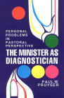 The Minister as Diagnostician: Personal Problems in Pastoral Perspective Cover Image