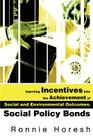 Injecting Incentives Into the Achievement of Social and Environmental Outcomes: Social Policy Bonds Cover Image
