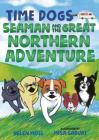 Time Dogs: Seaman and the Great Northern Adventure Cover Image