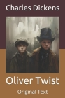 Oliver Twist: Original Text Cover Image