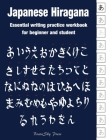 Japanese Hiragana: Essential writing practice workbook for beginner and student (Handwriting Workbook) Cover Image