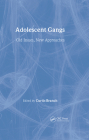 Adolescent Gangs: Old Issues, New Approaches Cover Image