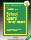 School Guard (Safety Agent): Passbooks Study Guide (Career Examination Series) Cover Image