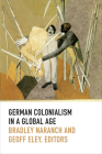 German Colonialism in a Global Age (Politics) Cover Image