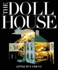 The Doll House: Little Tiny Visions Cover Image