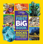 Little Kids First Big Book of Rocks, Minerals & Shells (Library edition) (First Big Books) Cover Image