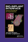 Bio-Implant Interface: Improving Biomaterials and Tissue Reactions Cover Image