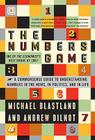 The Numbers Game: The Commonsense Guide to Understanding Numbers in the News,in Politics, and inLife Cover Image