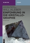 Einführung in Die Kristallographie (de Gruyter Studium) Cover Image