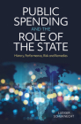 Public Spending and the Role of the State: History, Performance, Risk and Remedies Cover Image