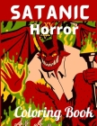 Satanic Horror Coloring Book: Baphomet, Satan, Lucifer, Black Goat, Catlhulhu, Dracula, Cthulhu, the grim reaper, Kawaii, Pastel Goth, Krampus and W Cover Image