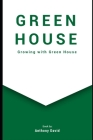 Greenhouse: Growing With Greenhouses Cover Image