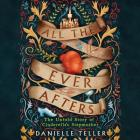 All the Ever Afters: The Untold Story of Cinderella's Stepmother Cover Image