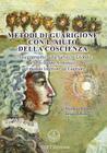 Metodi Di Guarigione Con L'Aiuto Della Coscienza (Italian Edition) Cover Image