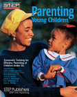 Parenting Young Children: Systematic Training for Effective Parenting (STEP) of Children Under Six Cover Image