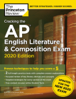 Cracking the AP English Literature & Composition Exam, 2020 Edition: Practice Tests & Prep for the NEW 2020 Exam (College Test Preparation) Cover Image