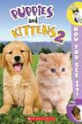 Now You See It! Puppies & Kittens 2 Cover Image