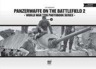 Panzerwaffe on the Battlefield 2: World War Two Photobook Series Cover Image