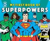 My First Book of Superpowers (DC Super Heroes) Cover Image